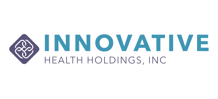 Innovative Health Holdings To Provide High-Quality, Lower Cost Health Care To Small and Mid-Size Employers